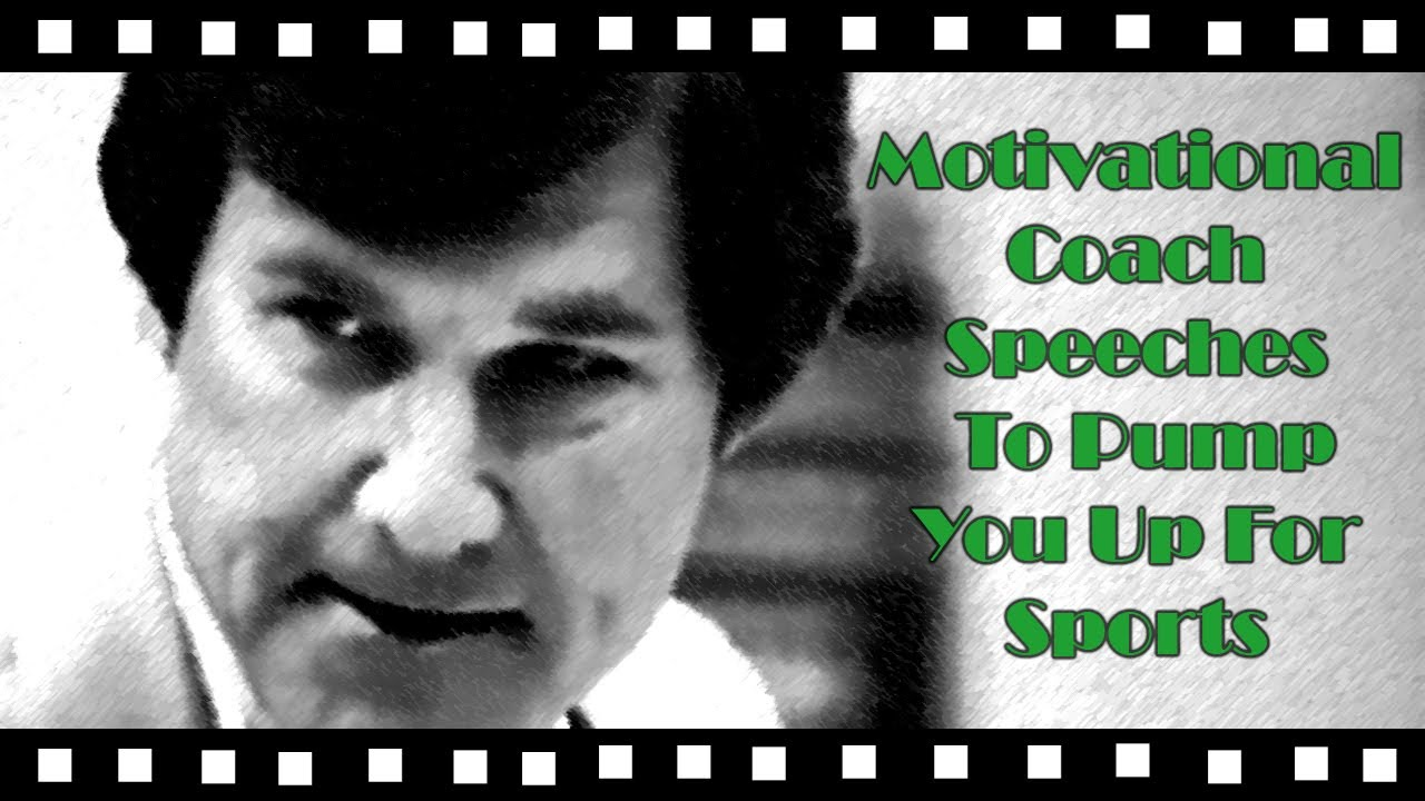 Motivational Coach Speeches to Pump You Up for Sports - YouTube