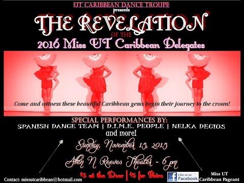 Revelation of the 2016 Miss UT Caribbean Delegates