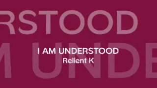 PLAKDA - Relient K - I Am Understood