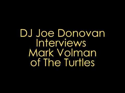 Joe Donovan Interviews Mark Volman of The Turtles
