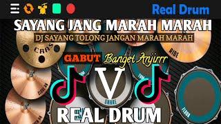 DJ SAYANG TOLONG JANG MARAH MARAH TIK TOK VIRAL 2020   [REAL DRUM COVER]