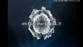Human sagar ( krush dhari karaoke)