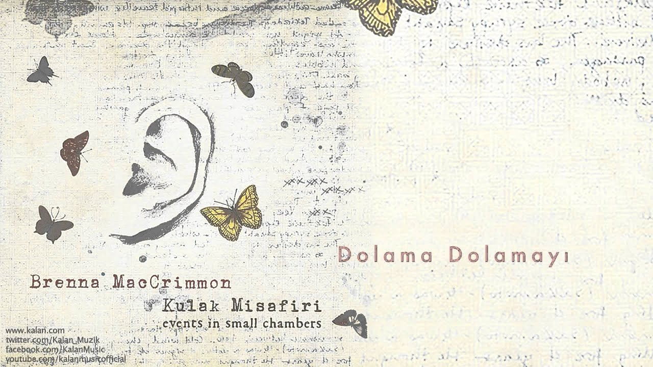 Download Brenna MacCrimmon - Dolama Dolamayı - [ Kulak Misafiri © 2013 Kalan Müzik ]