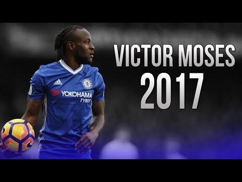 Victor Moses - Dribbling Skills & Goals - Chelsea - 2017