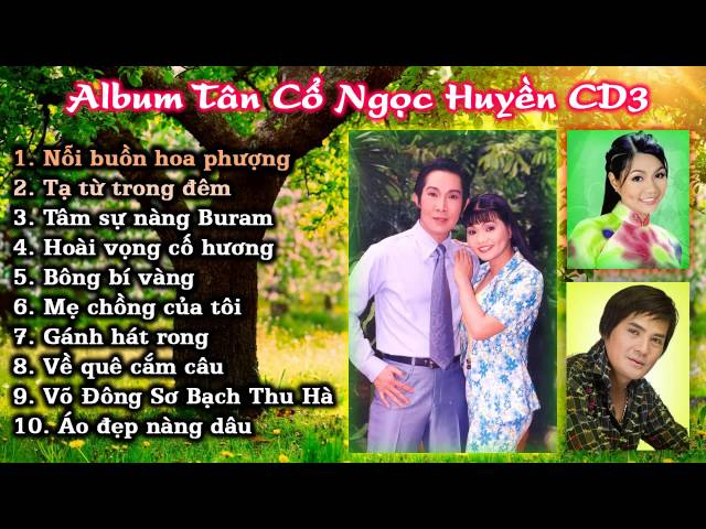 Album Tân cổ Ngọc Huyền CD3
