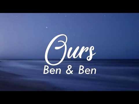 Ben & Ben - Ours (LYRIC VIDEO)