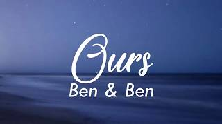 Ben & Ben - Ours (LYRIC VIDEO)