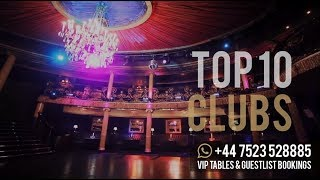 Top 10 Clubs in London (2019)