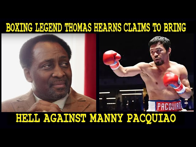 THOMAS HEARNS a living legend boxer claims to bring hell against Manny Pacquiao & Floyd MayweatherJr