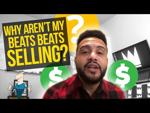 Reasons Why Your Beats Aren't Selling | Music Producer Advice