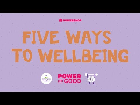 5 Ways to Wellbeing | Power for Good: Mental Health Foundation of New Zealand