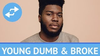 Khalid - Young Dumb & Broke (1 Hour)