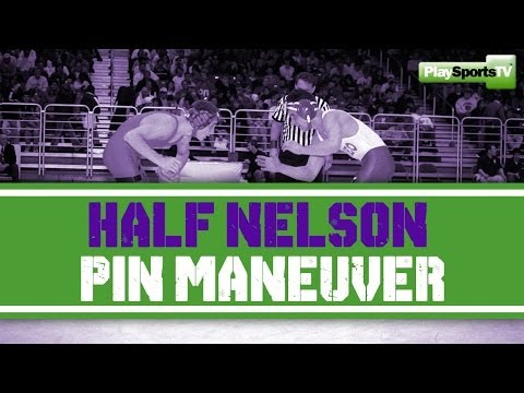 Wrestling Moves: Half Nelson Pin Maneuver