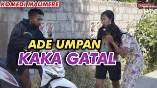 Virall Komedi Maumere|| Ade Umpan,Kaka Gatal|| Ngakak Sembarang || Sketsa Komedi