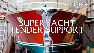 Berthon's Superyacht Tender Support Services