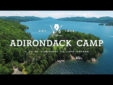 One of the Best Summer Camps in the US - Adirondack Camp