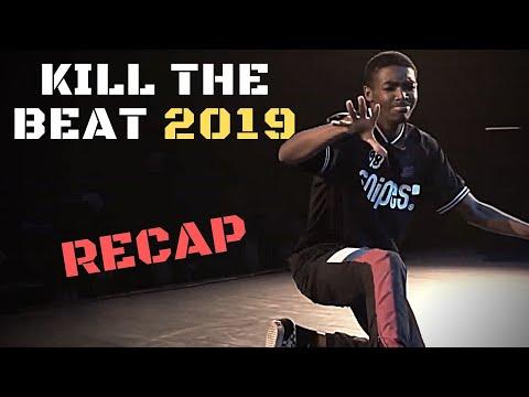 🔥 KILL THE BEAT 2019 RECAP | #danceproject