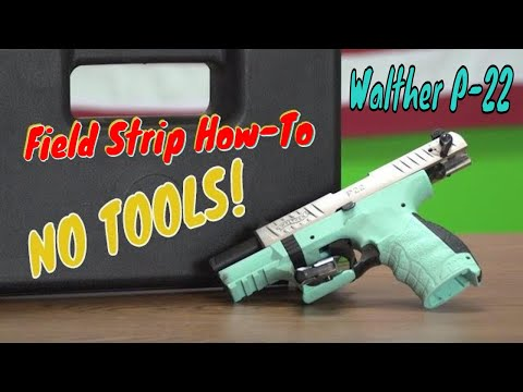 Walther P22 Field Strip-Disassembly/Reassembly (No Tools)