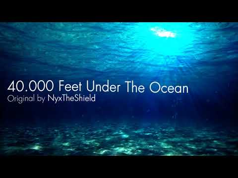 NyxTheShield - 40.000 Feet under The Ocean [40.000 Subs Special!!]