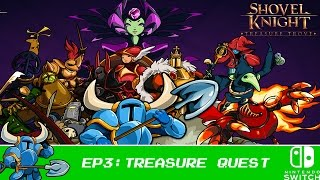 Treasure Quest - Shovel Knight: Treasure Trove - Part 3 [Nintendo Switch] [100% Walkthrough]