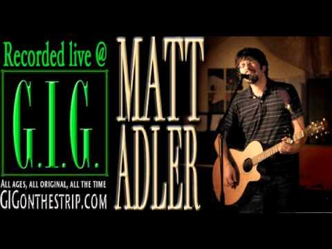 Matt Adler live at GIG