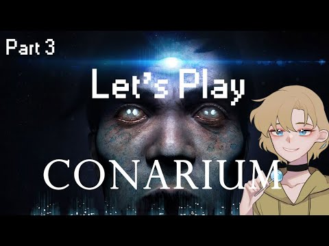 "Let's Play Conarium Part 3 ""Everyone loves basements!"" 