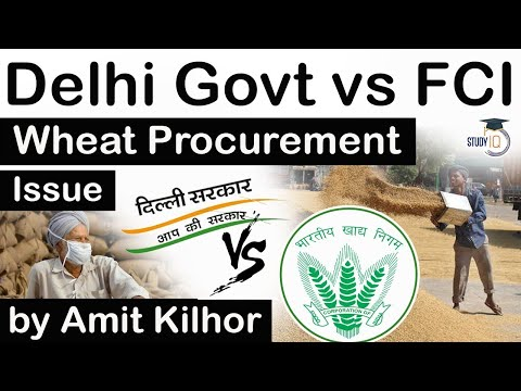 Delhi Government vs Food Corporation of India over Wheat Procurement - Current Affairs for UPSC