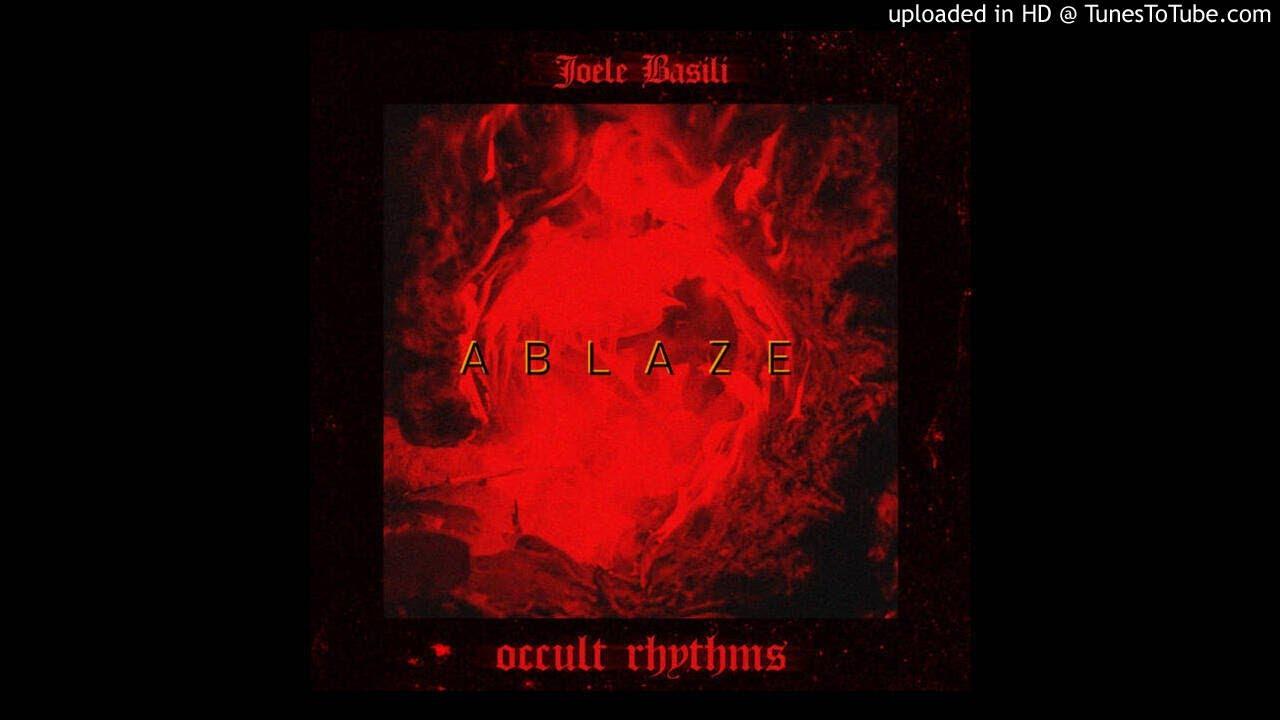 Joele Basili - Ablaze