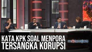 KPK: Kiamat Pemberantasan Korupsi - Kata KPK Soal Menpora Tersangka Korupsi (Part 2) | Mata Najwa