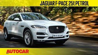Jaguar F Pace 25t Petrol   First Drive Review   Autocar India