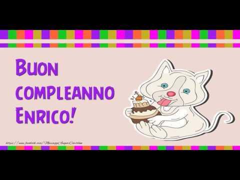 Tanti Auguri Di Buon Compleanno Enrico Youtube