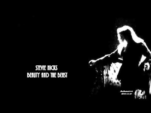 Stevie Nicks - Beauty and the Beast (HD, HQ) + lyrics
