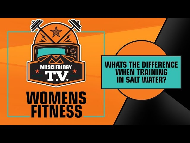 MSTV | WOMENS FITNESS | SALT WATER TRAINING