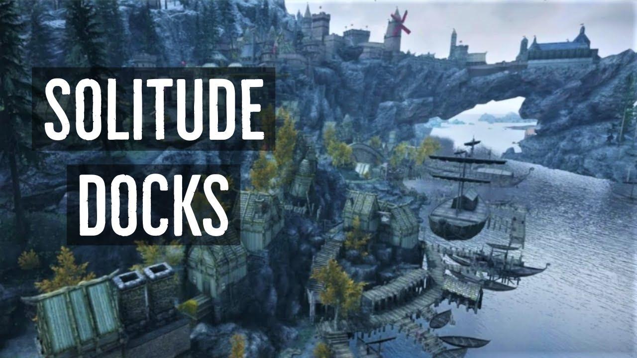 3 Mods in 1 | Enhanced Solitude Docks | Skyrim SE Mods