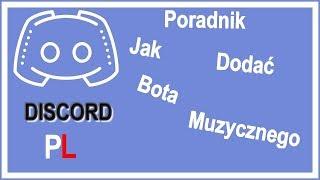 Poradnik PL/Bot muzyczny Discord 2018