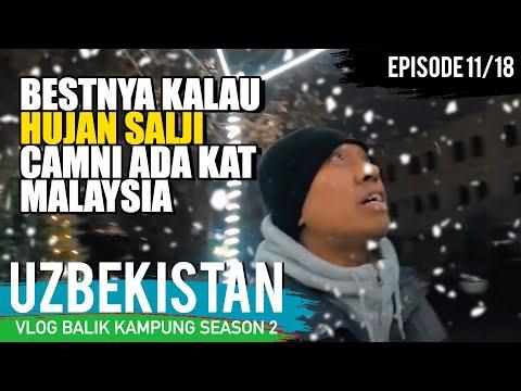 salji-dah-turun!!-(cinematic)-|-balik-kampung-uzbek-series-|-day-11-/-18-|-uzvlog²