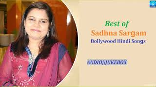 Best of Sadhna Sargam Bollywood hindi Jukebox Hindi Songs,,,