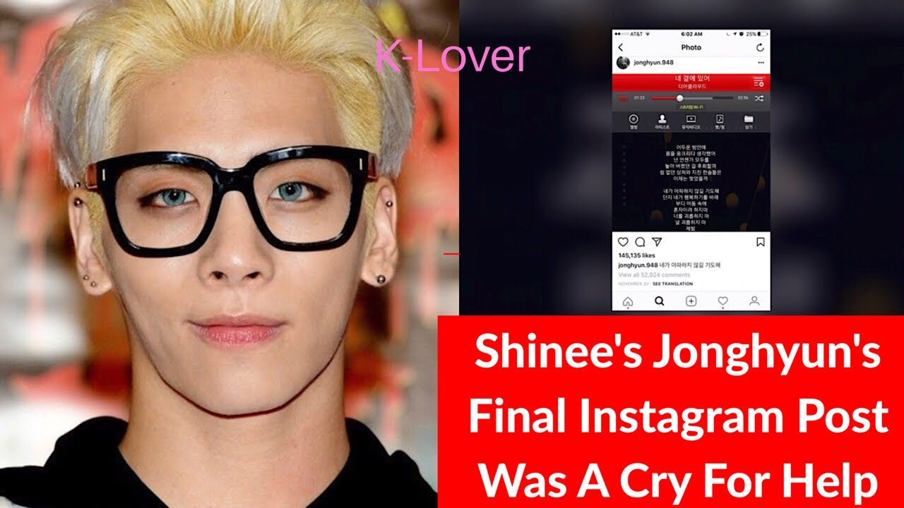 Download Shinee's Jonghyun Final Post On Instagram Was A Cry For Help!!