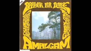 Prayer for Peace (1969) - Amalgam (Full Album)
