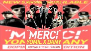 Yomil y El Dany - Merci | #DopingExtreme