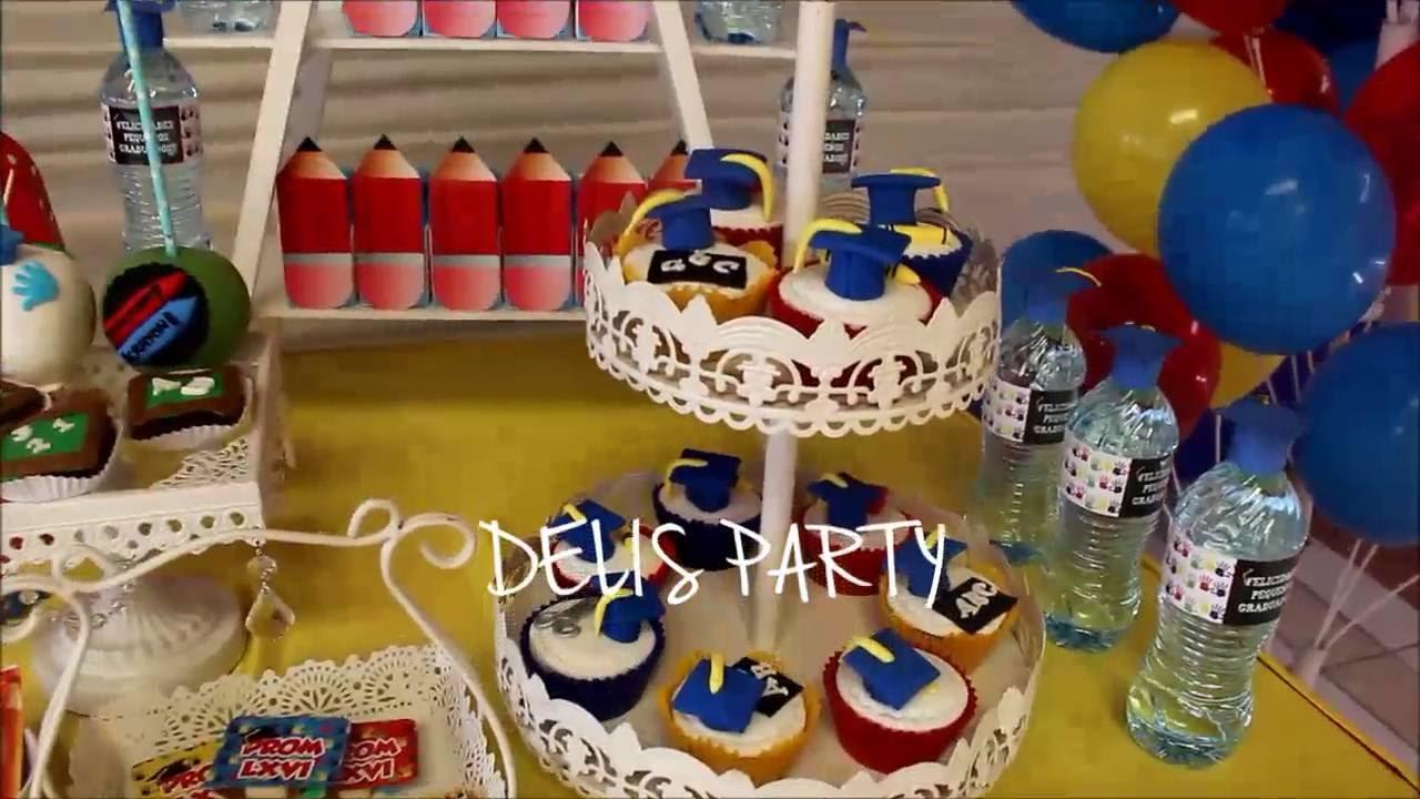 Graduación Inicial Kinder Decoraciones Temáticas Delis Party