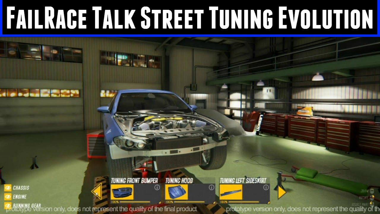 FailRace Talk Street Tuning Evolution