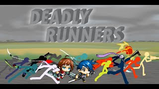 Deadly Runners Collab (hosted by Shuriken)