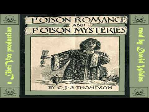 Poison Romance And Poison Mysteries | Charles John Samuel Thompson | *Non-fiction | Book | 2/3