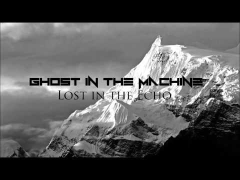 Linkin Park - Lost in the Echo (Ghost in the Machine Remix)