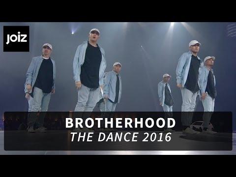 Brotherhood - The Dance 2016   Joiz