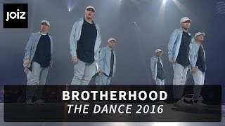 Brotherhood - The Dance 2016 joiz