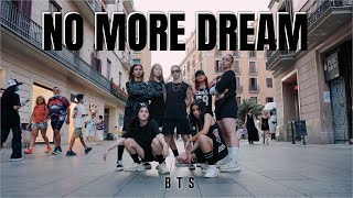 Kpop In Public Bts 방탄소년단 No More Dream L Dance Cover By Ko One MP3