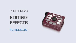 Perform-VG Video Manual: Editing Effects - 5