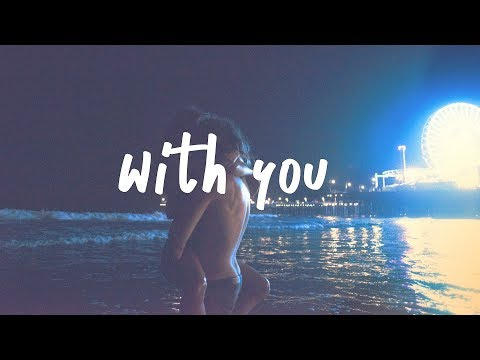 Illenium - With You ft. Quinn XCII (Lyric Video)
